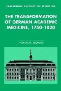 Transformation of German Academic Medicine, 1750-1820