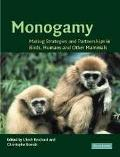 Monogamy Mating Strategies and Partnerships in Birds, Humans and Other Mammals