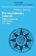 Pre-Revolutionary Caracas