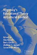 Vygotsky's Educational Theory in Cultural Context