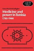 Medicine and Power in Tunisia, 1780-1900