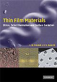 Thin Film Materials: Stress, Defect Formation and Surface Evolution