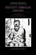 Identity Through History Living Stories in a Solomon Islands Society