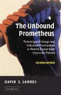 Unbound Prometheus Technical Change and Industrial Development in Western Europe from 1750 t...