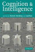 Cognition and Intelligence Identifying the Mechanisms of the Mind