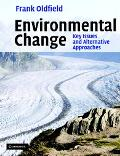 Environmental Change Key Issues And Alternative Approaches