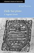 Holy Scripture A Dogmatic Sketch