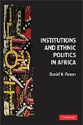 Institutions and Ethnic Politics in Africa