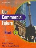 Our Commercial Future Book 2