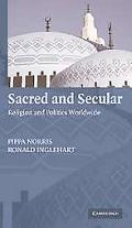 Sacred and Secular Religion and Politics Worldwide