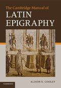 Cambridge Handbook to Latin Epigraphy