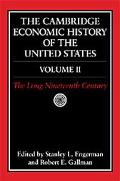 Cambridge Economic History of the United States The Long Nineteenth Century