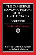Cambridge Economic History of the United States The Twentieth Century