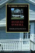 Cambridge Companion to Eugene O'Neill