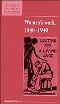 Women's Work 1840-1940