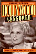 Hollywood Censored Morality Codes, Catholics, and the Movies
