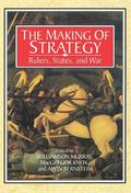 Making of Strategy Rulers, States, and War
