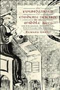 Foundations of Modern Science in the Middle Ages Their Religious, Institutional, and Intelle...
