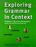 Exploring Grammer in Context Upper-Intermediate and Advanced