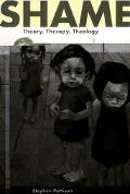 Shame Theory, Therapy, Theology