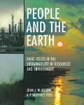 People and the Earth Basic Issues in the Sustainability of Resources and Environment
