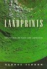 Landprints Reflections on Place and Landscape