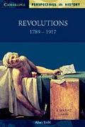 Revolutions, 1789-1917