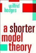 Shorter Model Theory
