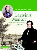Darwin's Mentor John Stevens Henslow, 1796-1861