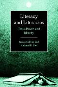 Literacy and Literacies Texts, Power, and Identity