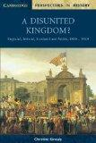 Disunited kingdom?: England, Ireland, Scotland and Wales, 1800-1949 - Christine Kinealy - Pa...