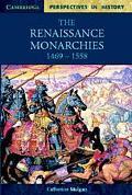 Renaissance Monarchies 1469-1558