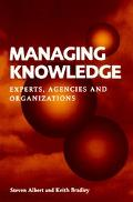 Managing Knowledge Experts, Agencies, and Organizations