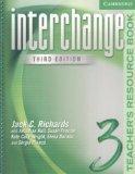 Interchange Teacher's Resource Book 3 (Interchange Third Edition)