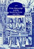 Print, Manuscript And the Search for Order, 14501830