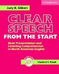 Clear Speech from the Start Basic Pronunciation And Listening Comprehension in North American English