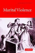 Marital Violence An English Family History, 1660-1857