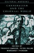 Cannibilism and the Colonial World