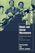 Music and Social Movements Mobilizing Traditions in the Twentieth Century