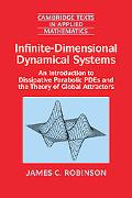 Infinite Dimensional Dynamical Systems An Introduction to Dissipative Parabolic Pdes and the...