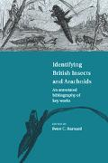 Identifying British Insects and Arachnids An Annotated Bibliography of Key Works