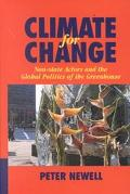 Climate for Change Non-State Actors and the Global Politics of the Greenhouse