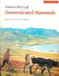 Natural History of Domesticated Mammals