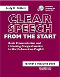 Clear Speech from the Start Basic Pronunciation and Listening Comprehension in North America...