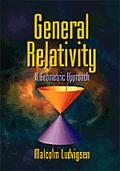 General Relativity A Geometric Approach