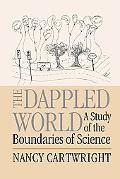 Dappled World A Study of the Boundaries of Science
