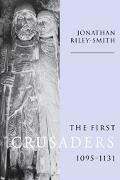 First Crusaders, 1095-1131
