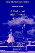 History of Irish Theatre, 1601-2000