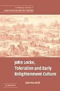 John Locke, Toleration And Early Enlightenment Culture Religious Intolerance and Arguments f...