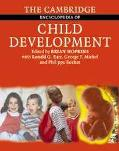 Cambridge Encyclopedia of Child Development